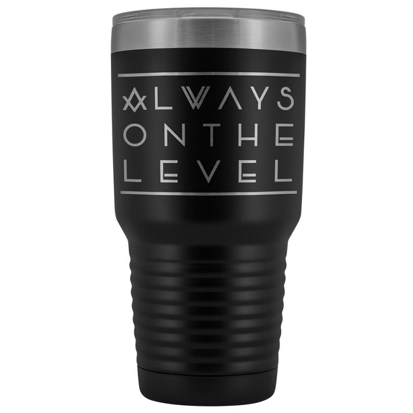 Always On The Level Masonic 30oz Tumbler Black