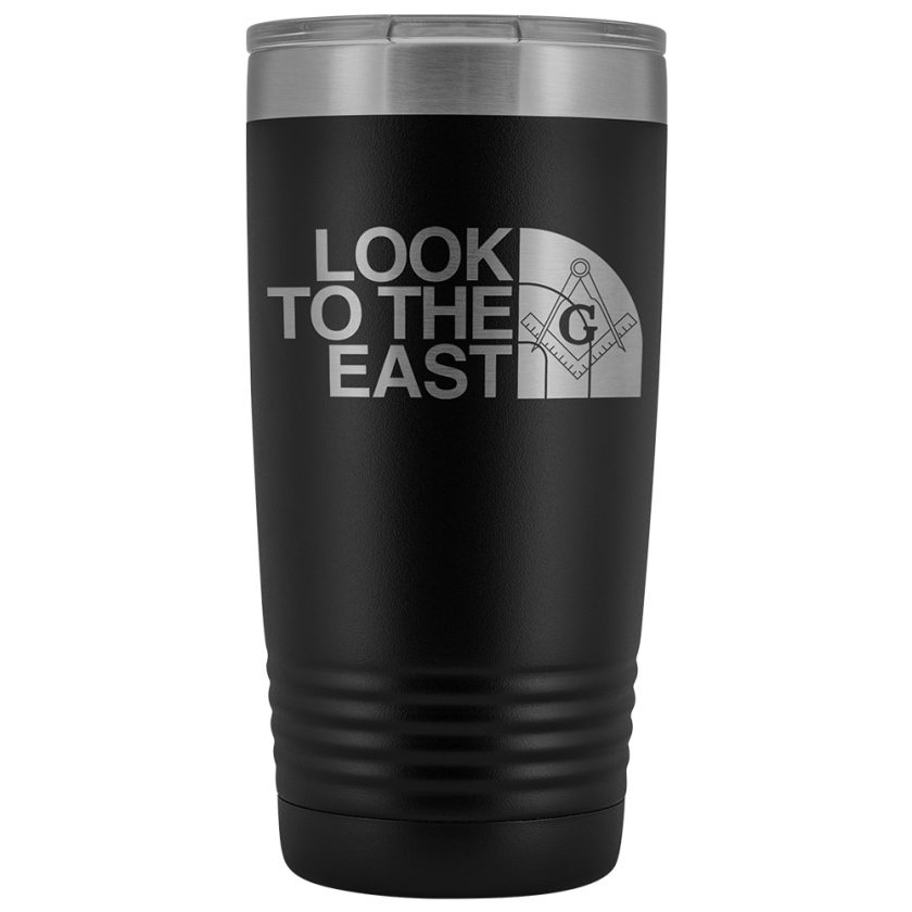 LooK To The East Masonic 20oz Tumbler Black