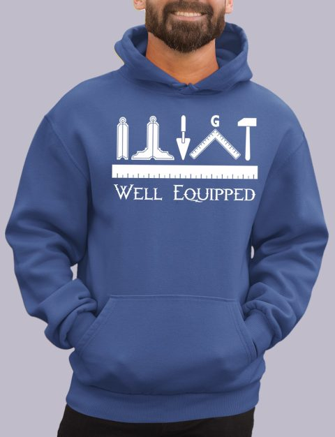 Well Equipped Masonic Hoodie well e royal hoodie