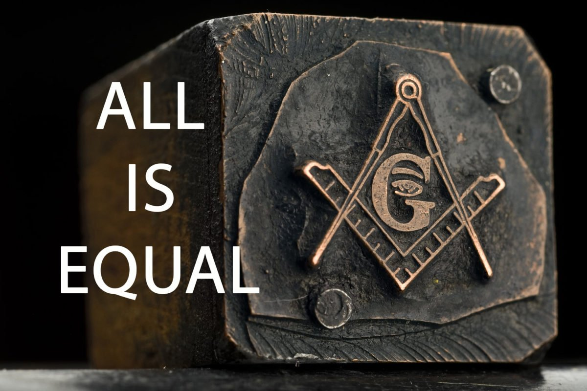 aLL IS EQUAL IN FREEMASONRY