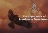 The Importance of Freedom in Freemasonry