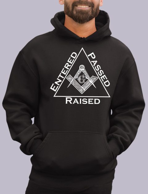 Entered Passed Raised Masonic Hoodie entered black hoodie 1