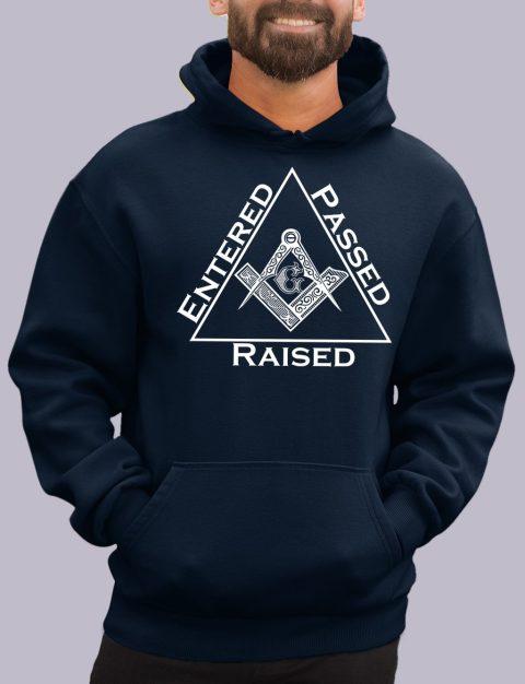 Entered Passed Raised Masonic Hoodie entered navy hoodie