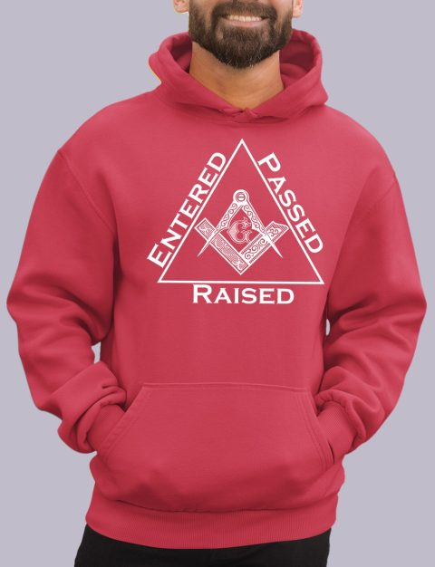 Entered Passed Raised Masonic Hoodie entered red hoodie