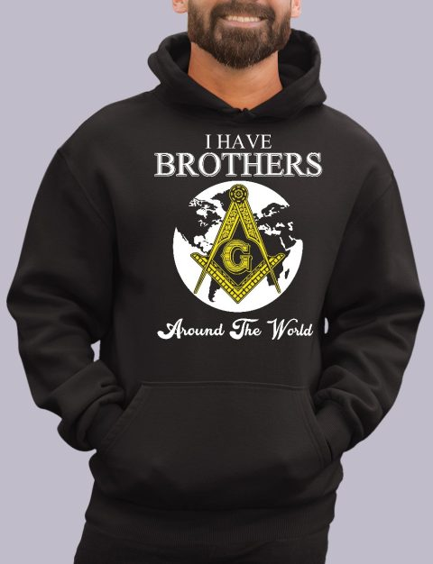 I Have Brothers Around The World Masonic Hoodie i have brothers black hoodie 1