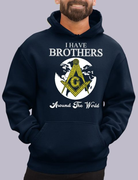 I Have Brothers Around The World Masonic Hoodie i have brothers navy hoodie