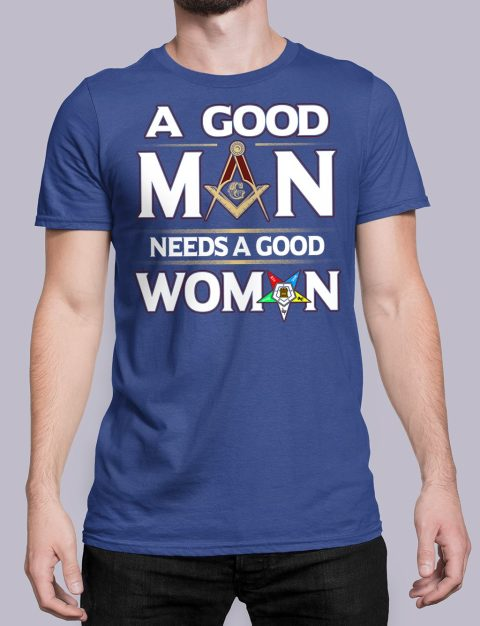 A Good Man Needs A Good Woman T-shirt A Good Man Needs A Good Woman royal shirt