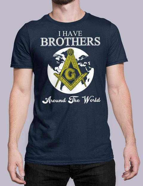 I Have Brothers Around The World T-Shirt I Have Brothers Around The World navy shirt 14
