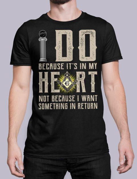 I Do Because It's In My Heart Masonic T-Shirt I do masonic black shirt 15