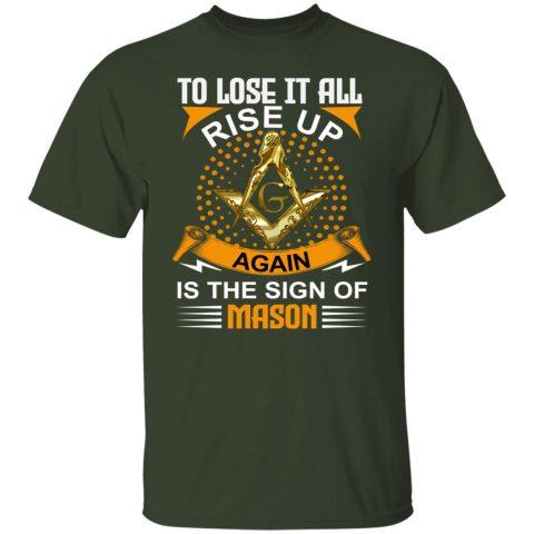 To Lose It All Masonic T-Shirt redirect07232021130734 1