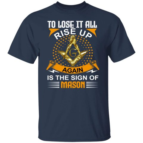 To Lose It All Masonic T-Shirt redirect07232021130734 3