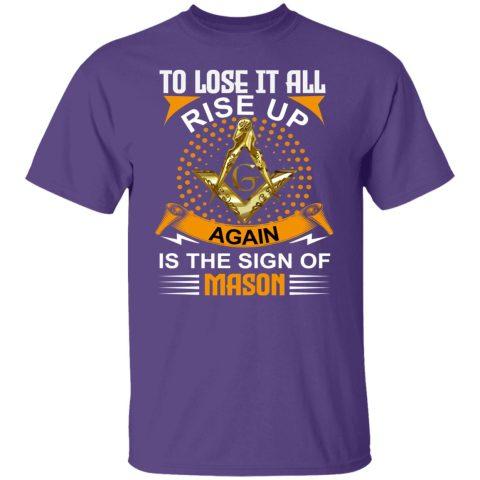 To Lose It All Masonic T-Shirt redirect07232021130734 4