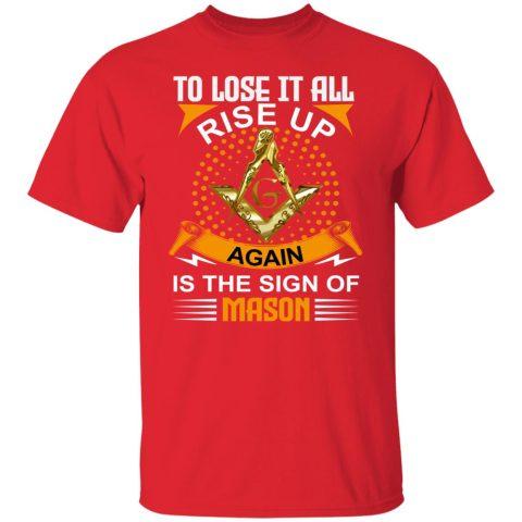 To Lose It All Masonic T-Shirt redirect07232021130734 5